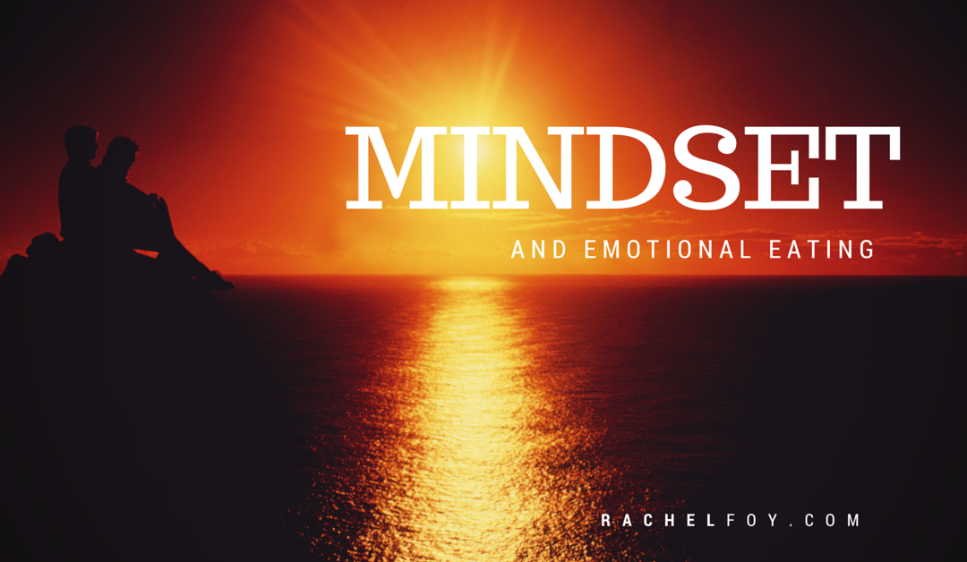 Mindset Work and Emotional Eating
