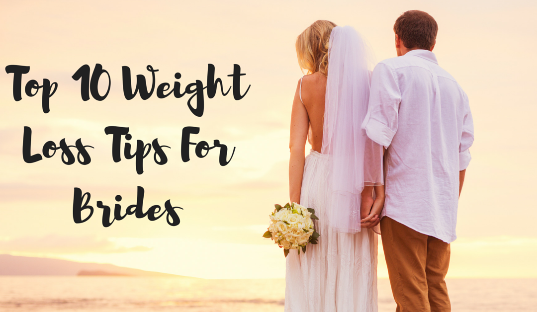 10 Weight Loss Tips For Brides