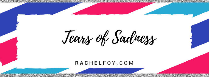 Tears of Sadness