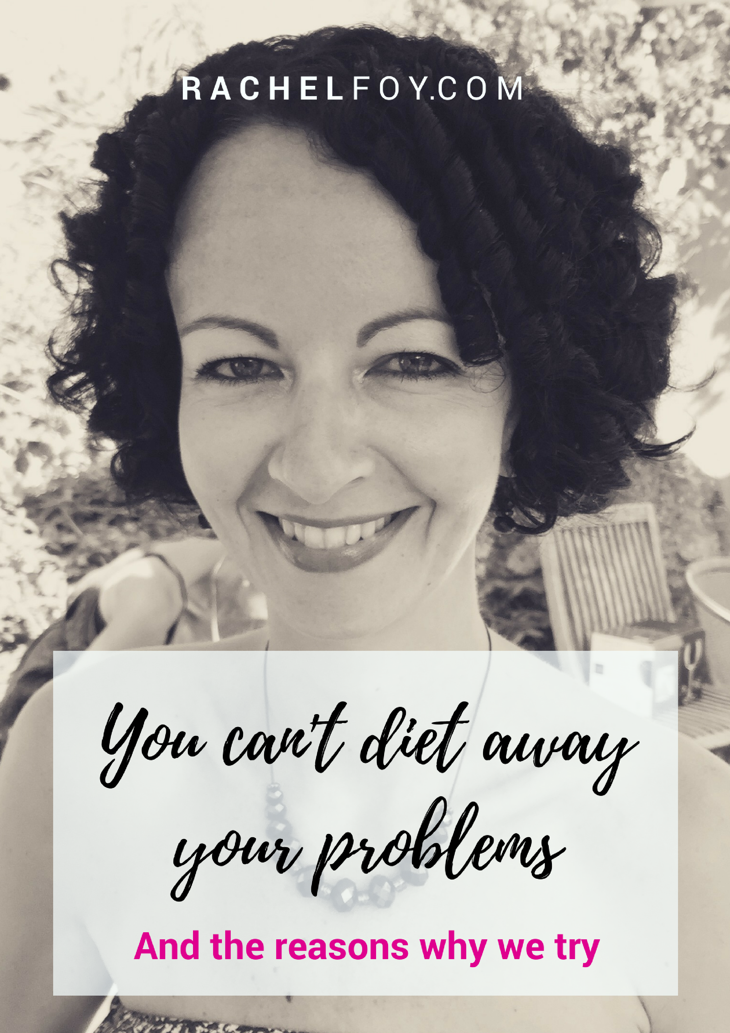 you can't diet away your problems rachel foy emotional eating binge eating blog