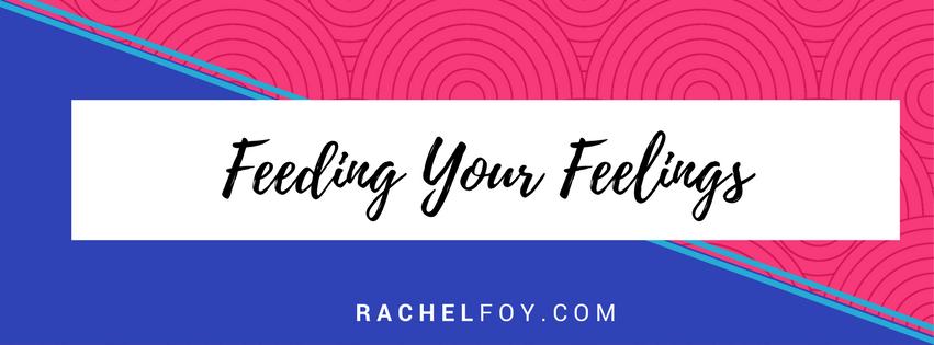 Feeding Your Feelings – Emotional Eating